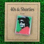 40s & SHORTIES (フォーティーズ&ショーティーズ) / EAZY POP PINS