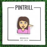 PINTRILL (ピントリル) / GIRL HAND PIN