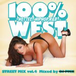 DJ PMX / 100% WEST STREET MIX Vol.4 -HOTTEST HIPHOP,R&B-