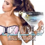DJ COUZ / JACK MOVE 43 -The Greatest Summer Hits 2017-