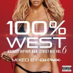 DJ PMX / 100% WEST STREET MIX vol.6 -HOTTEST HIPHOP,R&B-