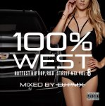 DJ PMX / 100% WEST STREET MIX vol.8 -HOTTEST HIPHOP,R&B-