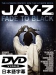 "JAY-Z ""FADE TO BLACK"" / ジェイZ"