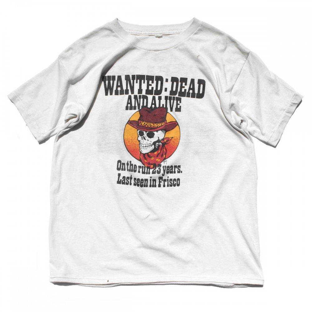 古着 通販 グレイトフル デッド【GRATEFUL DEAD】ヴィンテージ T シャツ【WANTED DEAD AND ALIVE】【1986s-】